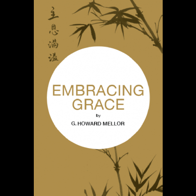 Embracing Grace - Howard Mellor